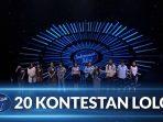 20 kontestan lolos indonesian idol